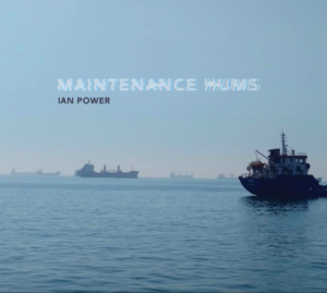 Maintenance hums - Ian Power
